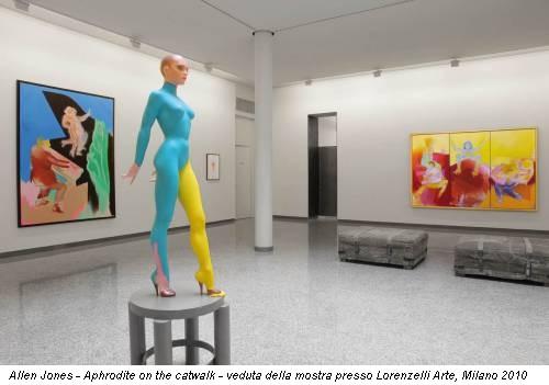 Allen Jones - Aphrodite on the catwalk - veduta della mostra presso Lorenzelli Arte, Milano 2010