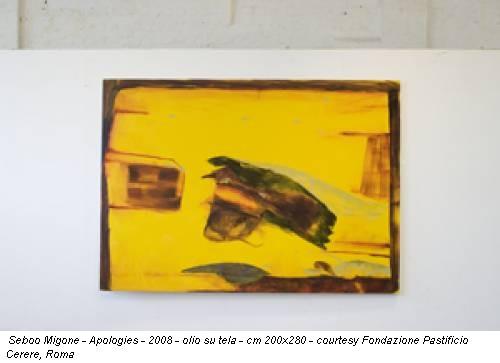 Seboo Migone - Apologies - 2008 - olio su tela - cm 200x280 - courtesy Fondazione Pastificio Cerere, Roma