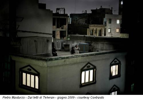 Pietro Masturzo - Dai tetti di Teheran - giugno 2009 - courtesy Contrasto