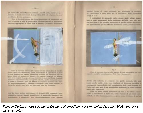 Tomaso De Luca - due pagine da Elementi di aerodinamica e dinamica del volo - 2009 - tecniche miste su carta