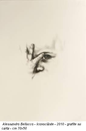Alessandro Bellucco - Iconoclàste - 2010 - grafite su carta - cm 70x50