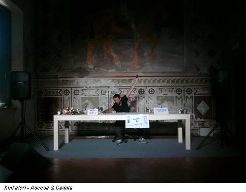 Kinkaleri - Ascesa & Caduta