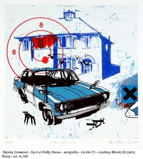 Stanley Donwood - Such a Pretty House - serigrafia - cm 64x73 - courtesy Mondo Bizzarro, Roma - ed. di 288