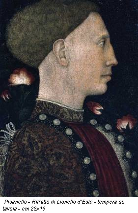Pisanello - Ritratto di Lionello d'Este - tempera su tavola - cm 28x19