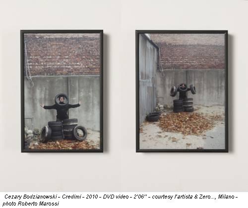 Cezary Bodzianowski - Credimi - 2010 - DVD video - 2'06'' - courtesy l'artista & Zero..., Milano - photo Roberto Marossi
