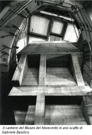 Il cantiere del Museo del Novecento in uno scatto di Gabriele Basilico