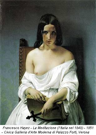 Francesco Hayez - La Meditazione (l'Italia nel 1848) - 1851 - Civica Galleria d'Arte Moderna di Palazzo Forti, Verona