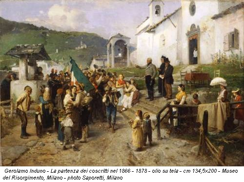 Gerolamo Induno - La partenza dei coscritti nel 1866 - 1878 - olio su tela - cm 134,5x200 - Museo del Risorgimento, Milano - photo Saporetti, Milano