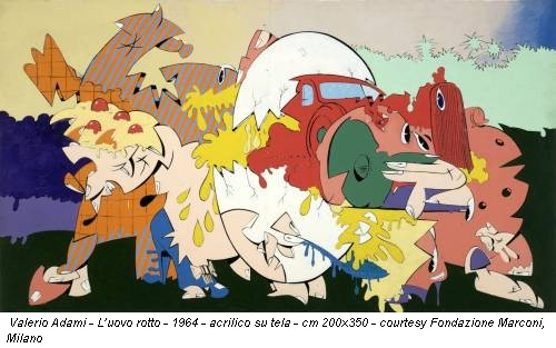 Valerio Adami - L'uovo rotto - 1964 - acrilico su tela - cm 200x350 - courtesy Fondazione Marconi, Milano