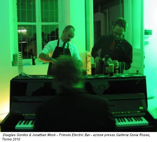 Douglas Gordon & Jonathan Monk - Friends Electric Bar - azione presso Galleria Sonia Rosso, Torino 2010