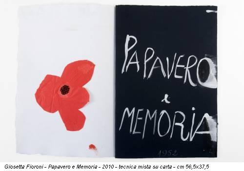 Giosetta Fioroni - Papavero e Memoria - 2010 - tecnica mista su carta - cm 56,5x37,5