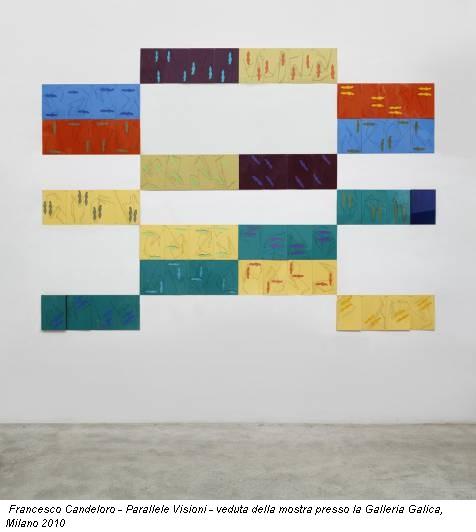Francesco Candeloro - Parallele Visioni - veduta della mostra presso la Galleria Galica, Milano 2010