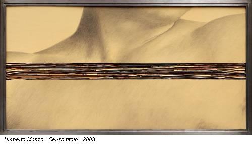 Umberto Manzo - Senza titolo - 2008