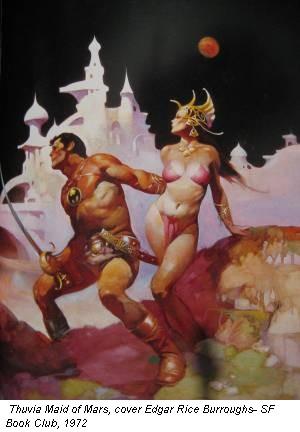 Thuvia Maid of Mars, cover Edgar Rice Burroughs- SF Book Club, 1972