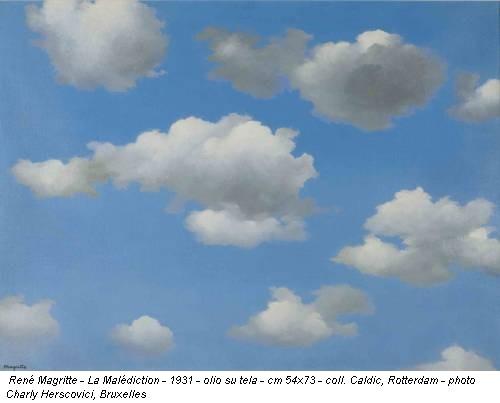 René Magritte - La Malédiction - 1931 - olio su tela - cm 54x73 - coll. Caldic, Rotterdam - photo Charly Herscovici, Bruxelles