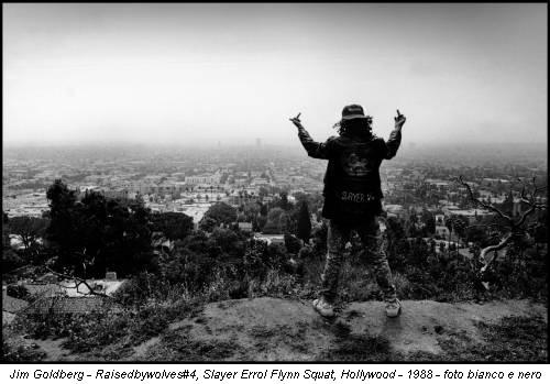 Jim Goldberg - Raisedbywolves#4, Slayer Errol Flynn Squat, Hollywood - 1988 - foto bianco e nero
