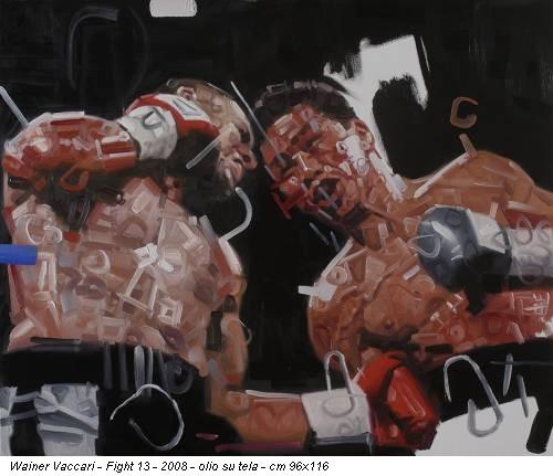 Wainer Vaccari - Fight 13 - 2008 - olio su tela - cm 96x116