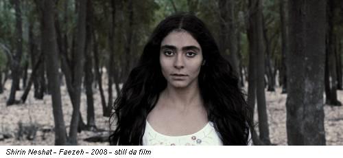 Shirin Neshat - Faezeh - 2008 - still da film