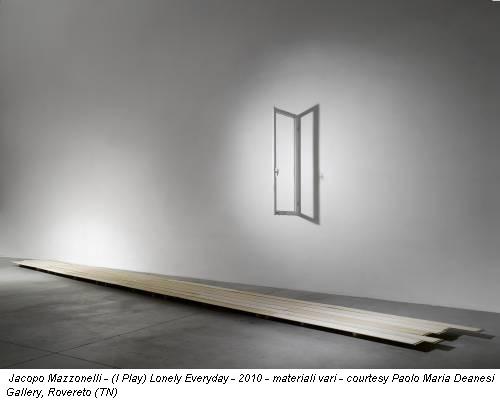 Jacopo Mazzonelli - (I Play) Lonely Everyday - 2010 - materiali vari - courtesy Paolo Maria Deanesi Gallery, Rovereto (TN)