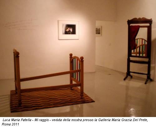 Luca Maria Patella - Mi raggio - veduta della mostra presso la Galleria Maria Grazia Del Prete, Roma 2011