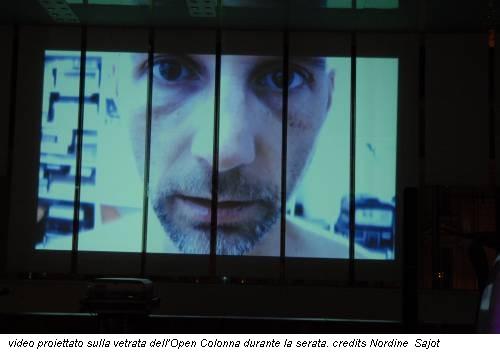 video proiettato sulla vetrata dell'Open Colonna durante la serata. credits Nordine Sajot