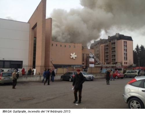 MAGA Gallarate, incendio del 14 febbraio 2013