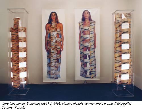 Loredana Longo, Sullamiapelle#1-2, 1999, stampa digitale su tela cerata e abiti di fotografie. Courtesy l'artista