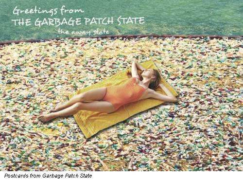 Postcard from Garbage Patch State