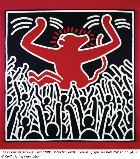 Keith Haring Untitled, 9 avril 1985 Collection particulière Acrylique sur toile 152,4 x 152,4 cm © Keith Haring Foundation