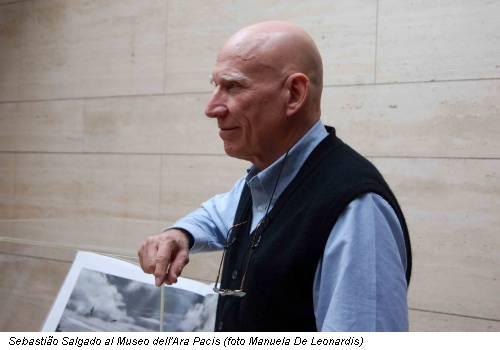 Sebastião Salgado al Museo dell'Ara Pacis (foto Manuela De Leonardis)