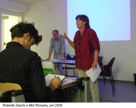 Roberto Daolio e Mili Romano, nel 2008