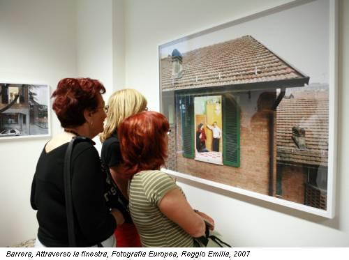 Barrera, Attraverso la finestra, Fotografia Europea, Reggio Emilia, 2007