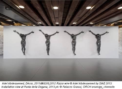 Adel Abdessemed, Décor, 2011‐2012 Razor wire © Adel Abdessemed by SIAE 2013 Installation view at Punta della Dogana, 2013 ph: © Palazzo Grassi, ORCH orsenigo_chemollo