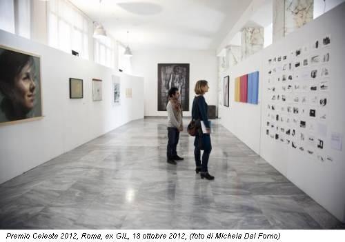 Premio Celeste 2012, Roma, ex GIL, 18 ottobre 2012, (foto di Michela Dal Forno)