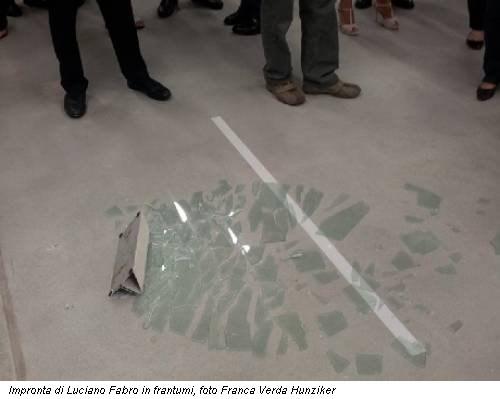 Impronta di Luciano Fabro in frantumi, foto Franca Verda Hunziker