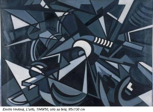 Emilio Vedova, L'urto, 1949/50, olio su tela, 95x130 cm