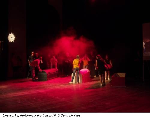 Live works, Performance art award 013 Centrale Fies