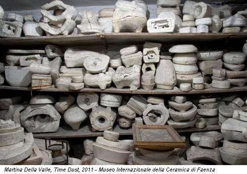 Martina Della Valle, Time Dust, 2011 - Museo Internazionale della Ceramica di Faenza