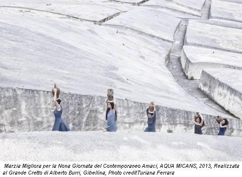 Marzia Migliora per la Nona Giornata del Contemporaneo Amaci, AQUA MICANS, 2013, Realizzata al Grande Cretto di Alberto Burri, Gibellina, Photo creditTuriana Ferrara