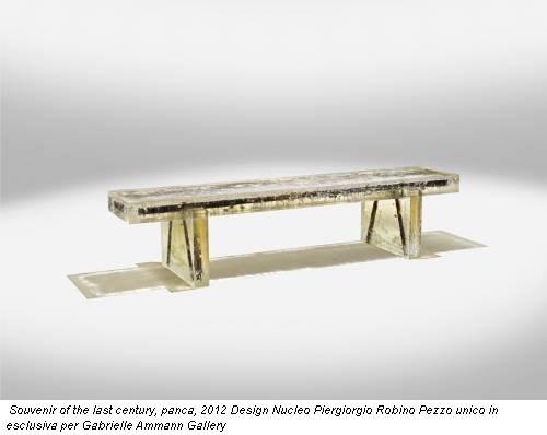 Souvenir of the last century, panca, 2012 Design Nucleo Piergiorgio Robino Pezzo unico in esclusiva per Gabrielle Ammann Gallery