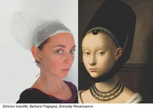 Edizioni Inaudite, Barbara Fragogna, Everyday Renaissance