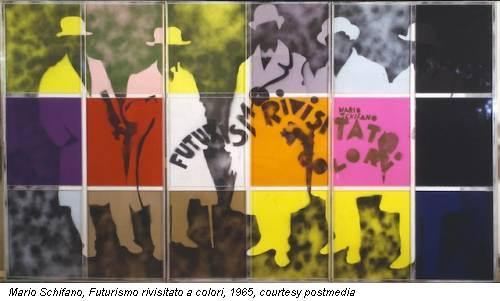 Mario Schifano, Futurismo rivisitato a colori, 1965, courtesy postmedia