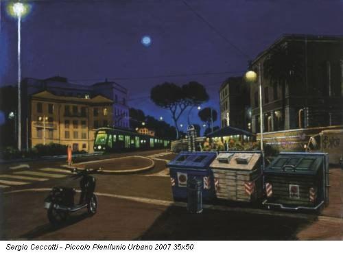 Sergio Ceccotti - Piccolo Plenilunio Urbano 2007 35x50