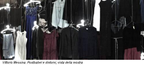 Vittorio Messina. Postbabel e dintorni, vista della mostra