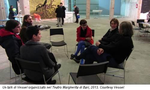 Un talk di Vessel organizzato nel Teatro Margherita di Bari, 2013. Courtesy Vessel