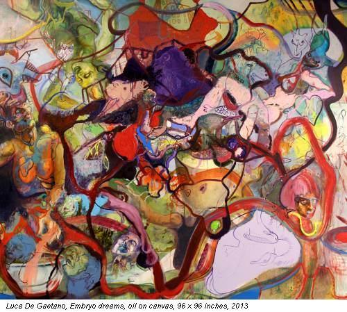 Luca De Gaetano, Embryo dreams, oil on canvas, 96 x 96 inches, 2013