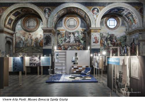 Vivere Alla Ponti. Museo Brescia Santa Giulia