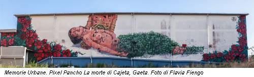 Memorie Urbane. Pixel Pancho La morte di Cajeta, Gaeta. Foto di Flavia Fiengo