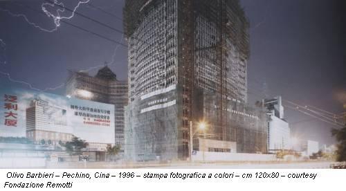 Olivo Barbieri – Pechino, Cina – 1996 – stampa fotografica a colori – cm 120x80 – courtesy Fondazione Remotti