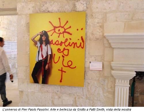 L'universo di Pier Paolo Pasolini. Arte e bellezza da Giotto a Patti Smith, vista della mostra